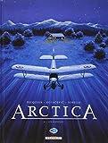 Arctica, Tome 6 : Les fugitifs