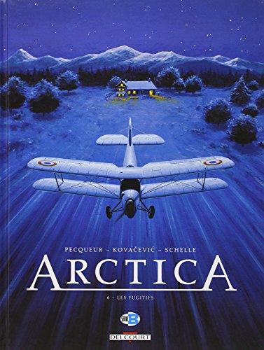 Arctica T06: Les Fugitifs