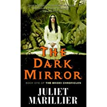 The Dark Mirror (Bridei Chronicles, Book 1) by Juliet Marillier (2007-03-06)