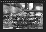Zeit zum Nachdenken (Tischkalender 2019 DIN A5 quer): Schwarz-Weiß-Fotografien aus diversen Momenten im Leben, mit Sprüchen von bekannten ... (Monatskalender, 14 Seiten ) (CALVENDO Natur)