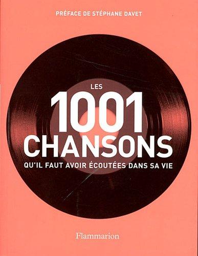 Les 1001 chansons qu'il faut avoir coutes dans sa vie
