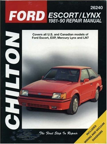 Chilton's Ford Escort/Lynx 1981-90 Repair Manual: 1981-90 Repair Manual