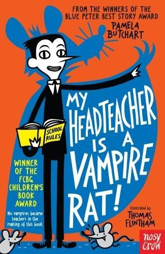 My Head Teacher is a Vampire Rat (Baby Aliens) par Pamela Butchart