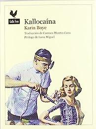 Kallocaína par Karin Boye
