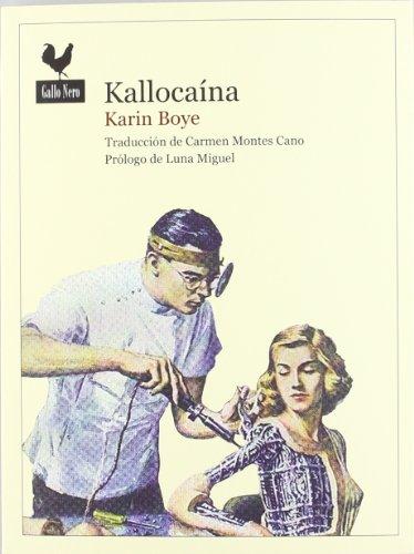 Kallocaína por Boye, Karin