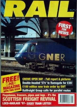 rail-no-305-du-21-05-1997-crewe-open-day-full-report-amp-pictures-double-headed-39-37s-39-to-ramsgate-for-35-100-million-new-train-order-by-swt-railfreight-group-calls-for-parallel-routes-flagstones-freezers-pipes-and-logs-it-39-s-the-scottish-freight-revival-loco-haulage-39-97-every-train-listed