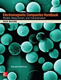 Electromagnetic Composites Handbook, Second Edition