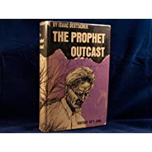 The Prophet Outcast: Trotsky, 1929-1940 by Isaac Deutscher (1963-12-31)