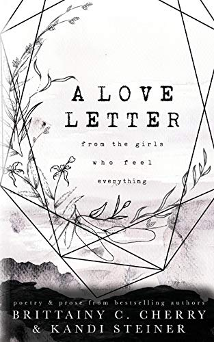 A Love Letter from the Girls Who Feel Everything por Brittainy C Cherry