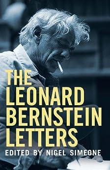 The Leonard Bernstein Letters par [Bernstein, Leonard]