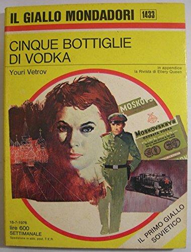 Cinque bottiglie di vodka