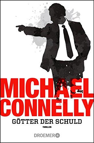 Connelly, Michael: Götter der Schuld