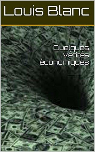 Quelques vérités économiques