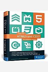 HTML5 und CSS3: Das umfassende Handbuch zum Lernen und Nachschlagen. Inkl. JavaScript, Bootstrap, Responsive Webdesign u. v. m. Gebundene Ausgabe