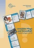 Lernspiele Pflege und Gesundheit: Kopiervorlagen mit CD - Tanja Grenz, Frank Wachsmann