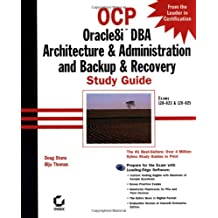 Ocp: Oracle8Itm Dba Architecture & Administration and Backup & Recovery Study Guide