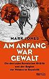 Am Anfang war Gewalt von Mark Jones
