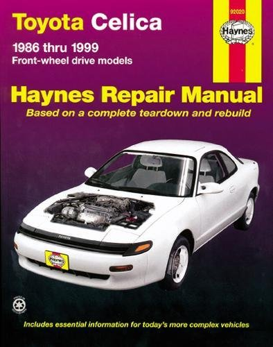 Toyota Celica FWD (86 - 99): 1986-1999 (Haynes Automotive Repair Manuals)
