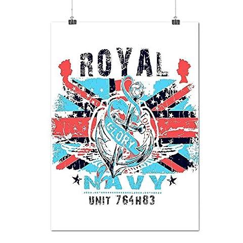 königlich Marine Ruhm Vereinigtes Königreich britisch Mattes/Glänzende Plakat A3 (42cm