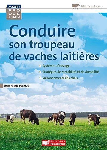Le troupeau bovin laitier par Jean-Marie Perreau