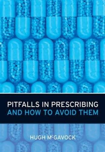 Pitfalls in Prescribing and How to Avoid Them