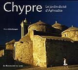 Chypre : Le jardin divisé d'Aphrodite