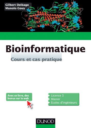 Bioinformatique : Cours et cas pratique (Sciences de la vie)