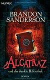 Brandon Sanderson: Alcatraz und die dunkle Bibliothek