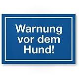 Warnung vor dem Hund Kunststoff Schild - blau, 30 x 20cm, Hinweisschild wetterfest, Hundeschild das Gartentor, Einfahrtstor/die Haustür, Türschild Abschreckung, Warnschild Einbruchschutz