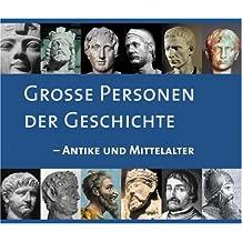 Große Personen der Geschichte - Antike und Mittelalter, 3 CDs