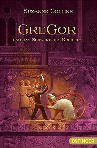 Gregor und das Schwert des Kriegers (Schwert Elf Krieger)
