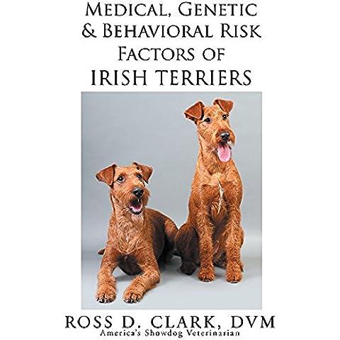 Medical, Genetic & Behavioral Risk Factors of