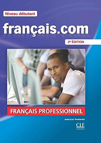 Franais.com Niveau dbutant : Mthode de franais professionnel et des affaires (1DVD)