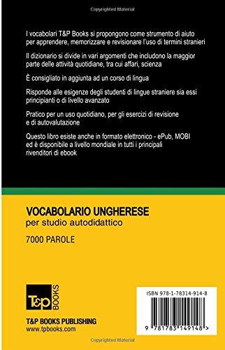 Vocabolario Italiano-Ungherese per studio autodidattico - 7000 parole