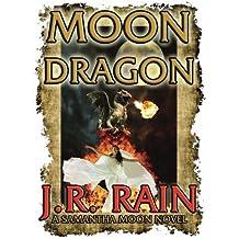 Moon Dragon by J. R. Rain (2014-10-10)