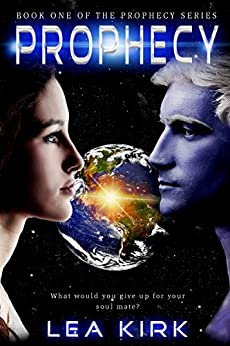 Prophecy (Book One in the Prophecy Series) by [Kirk, Lea]