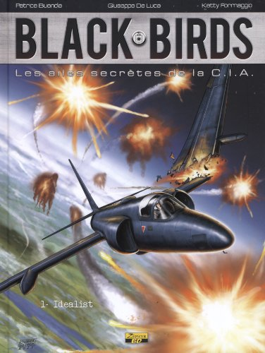 Black Birds, Tome 1 : Idealist