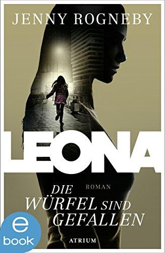 Leona - Die Würfel sind gefallen: Band 1 (Spannungen Würfel)