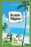 Nie wieder Philippines! - Lukas G. Gregory