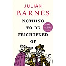 Nothing To Be Frightened Of (English Edition)
