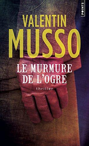 Le Murmure de l'ogre par Valentin Musso