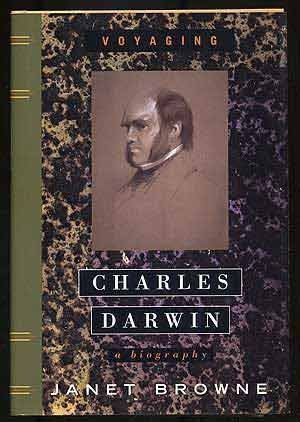 Charles Darwin: A Biography, Vol. 1 - Voyaging 1st edition by Browne, Janet (1995) Hardcover