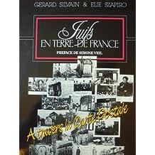 Juifs en Terre de France à travers la Carte Postale : Deux mille ans d'histoire à travers 600 cartes postales