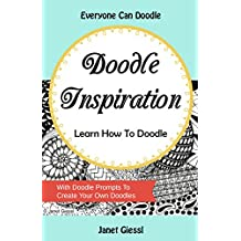 Doodle Inspiration: Learn How To Doodle (English Edition)