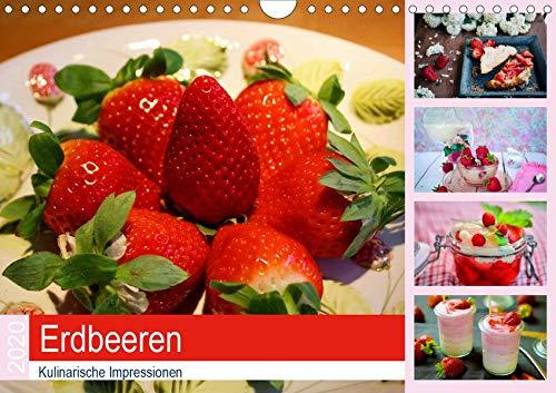 Sinnlichen Erdbeere (Erdbeeren 2020. Kulinarische Impressionen (Wandkalender 2020 DIN A4 quer): 12 sinnliche Impressionen von Erdbeeren in allen Variationen (Monatskalender, 14 Seiten ) (CALVENDO Lifestyle))