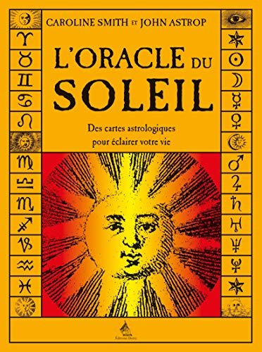 L'oracle du soleil : Des cartes astrologiques pour éclairer votre vie