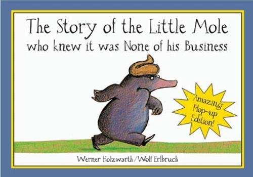 the-story-of-the-little-mole-pop-up-book-who-knew-it-was-none-of-his-business