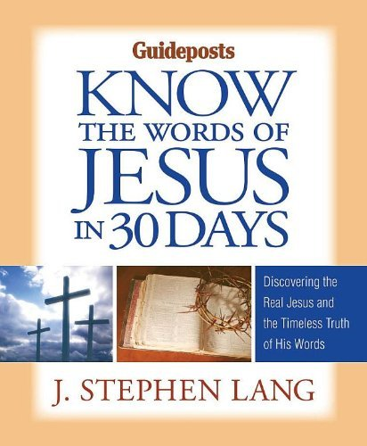 Know the Words of Jesus in 30 Days by J. Stephen Lang (2010-02-15)