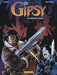 Gipsy - tome 3 - Jour du Tsar (Le)