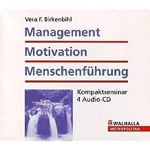 Management - Motivation - Menschenführung: Erfolgstraining - Kompaktseminar